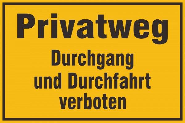 Privatweg - Durchgang und Durchfahrt verboten Hinweisschild, 30x20 cm