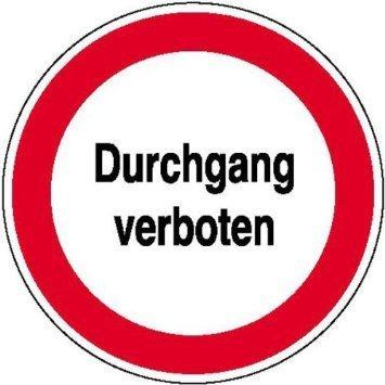Durchgang verboten Hinweisschild - 20cm DE784