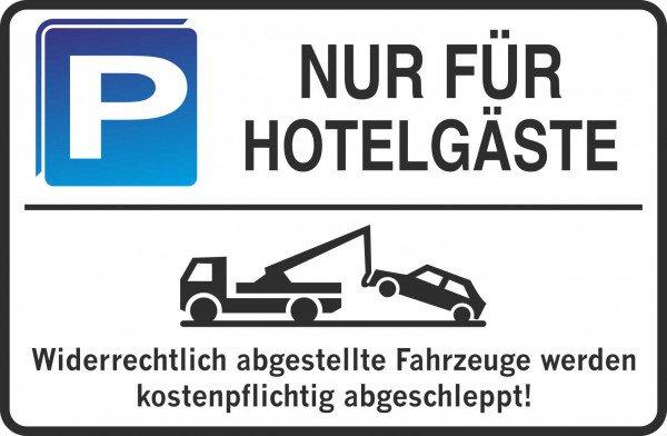 Parkplatzschild - NUR FÜR HOTELGÄSTE - 300x200 mm