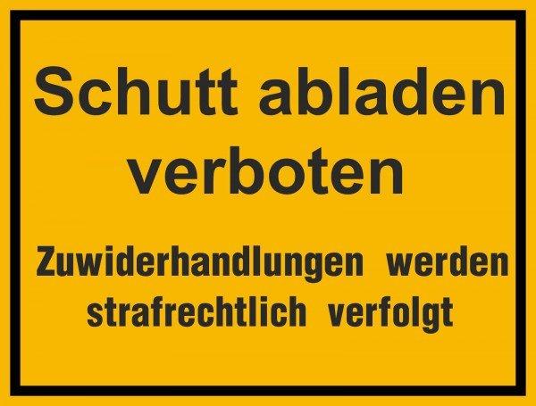 Schutt abladen verboten Hinweisschild zur Baustellenkennzeichnung 33x25 cm