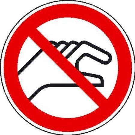 Hineinfassen verboten Verbotsschild, Büro Sicherheit - 10cm DE407