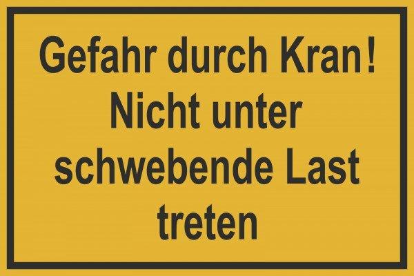 Gefahr durch Kran! Hinweisschild Baustellenkennzeichnung 30x20 cm