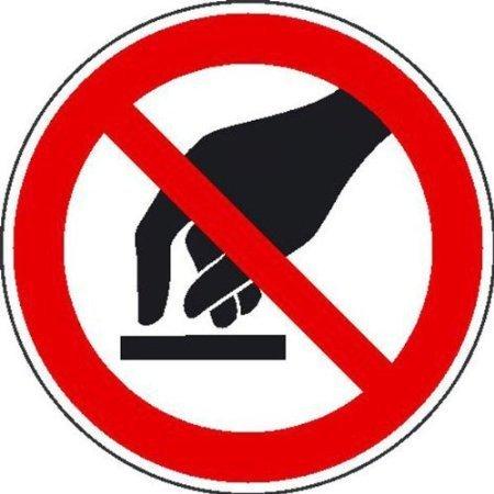 Berühren verboten Verbotsschild, Büro Sicherheit Größe - 20cm DE707