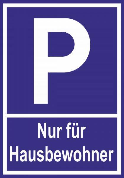 Parkplatzschild - Nur für Hausbewohner - 30x21 cm