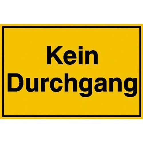 Kein Durchgang Hinweisschild - 25x15cm DE119