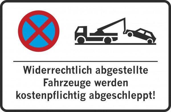 Parkplatzschild - Widerrechtlich abgestellte Fahrzeuge werden kostenpflichtig abgeschleppt! - 300x20