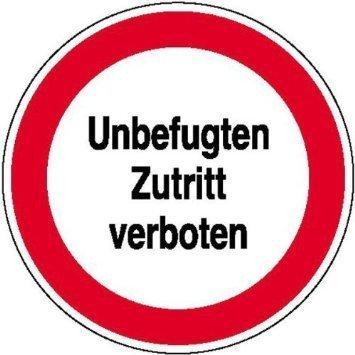Unbefugten Zutritt verboten Hinweisschild - 20cm DE857
