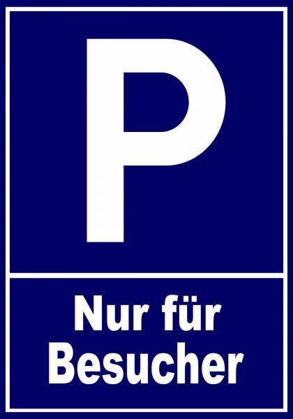 Parkplatzschild - Nur für Besucher - 30x21 cm