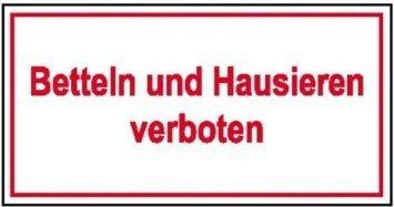Betteln und Hausieren verboten - 10,00x4,00cm DE1042