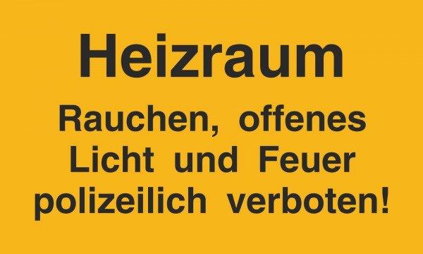 Hinweisschild Heizraum Rauchen, offenes Licht und Feuer verboten - 25x15cm