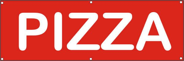 Werbeplane / Gerüstplane - p045 - PIZZA - NEU - für Baustelle, Garten, Zaun oder Veranstaltung