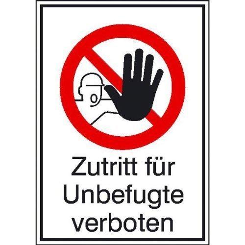 Zutritt für Unbefugte verboten - 10,50x14,80cm DE95