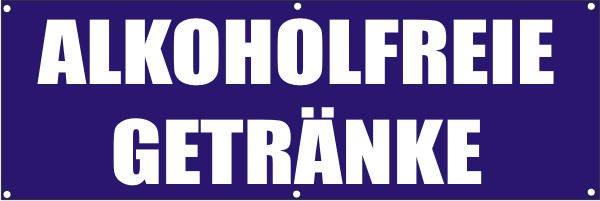 Werbeplane / Gerüstplane - p120 - Alkoholfreie Getränke - NEU - für Baustelle, Garten, Zaun oder Ver
