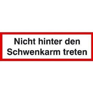 Nicht hinter den Schwenkarm treten - 50x3,50cm DE992