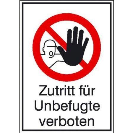 Zutritt für Unbefugte verboten - 13,10x18,50cm