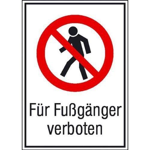 Für Fußgänger verboten - 13,10x18,50cm DE177