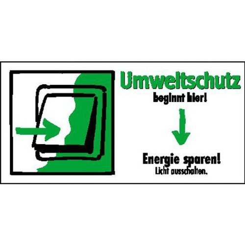 Umweltschutz beginnt hier Energie sparen, Licht - 10x5cm DE23