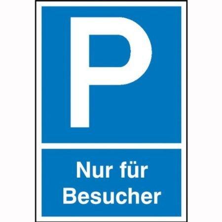 Parkplatzschild Symbol: P, Text: Nur für Besucher - 15x25cm
