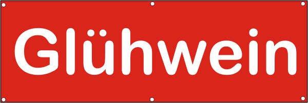 Werbeplane / Gerüstplane - p036 - Glühwein - NEU - für Baustelle, Garten, Zaun oder Veranstaltung