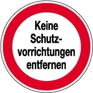 Keine Schutzvorrichtungen entfernen Hinweisschild - 20cm DE948