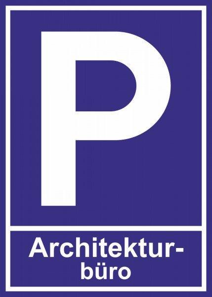 Parkplatzschild - Architekturbüro - 21x15 cm