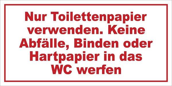 Nur Toilettenpapier verwenden. Keine Abfälle... - 20x10cm DE39