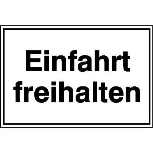 Einfahrt freihalten Hinweisschild - 25x15cm DE52