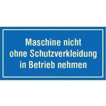 Maschine nicht ohne Schutzverkleidung - 20,00x10cm DE864