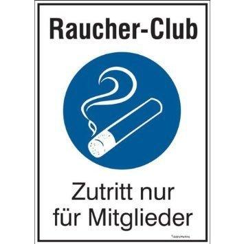 Raucher-Club Zutritt nur für Mitglieder - 16,5x23cm DE920