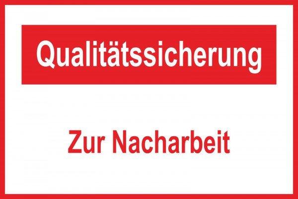 Qualitätssicherung Zur Nacharbeit Motivationsschild - 30x20 cm