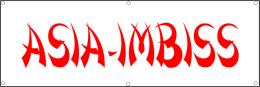 Werbeplane / Gerüstplane - p12 - Asia Imbiss - Plane - Banner - für Baustelle, Garten, Zaun oder Ver