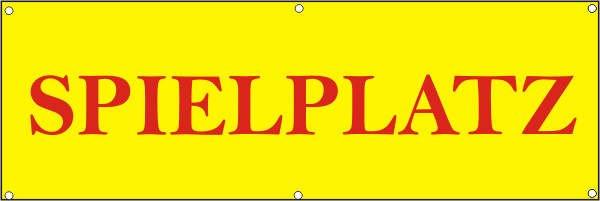Werbeplane / Gerüstplane - p084 - SPIELPLATZ - NEU - für Baustelle, Garten, Zaun oder Veranstaltung