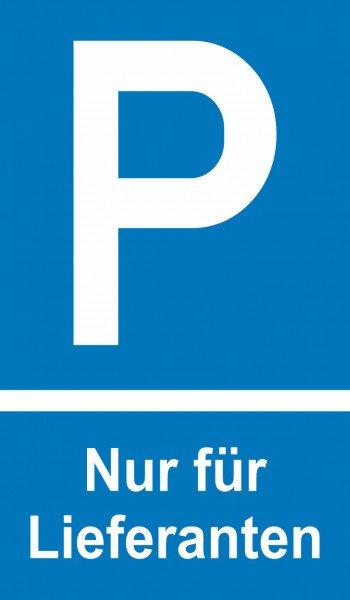 Parkplatzschild Symbol: P, Text: Nur für Lieferanten - 15,00 cm x 25,00 cm