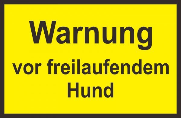 Warnung vor freilaufendem Hund Hinweisschild 30x20 cm