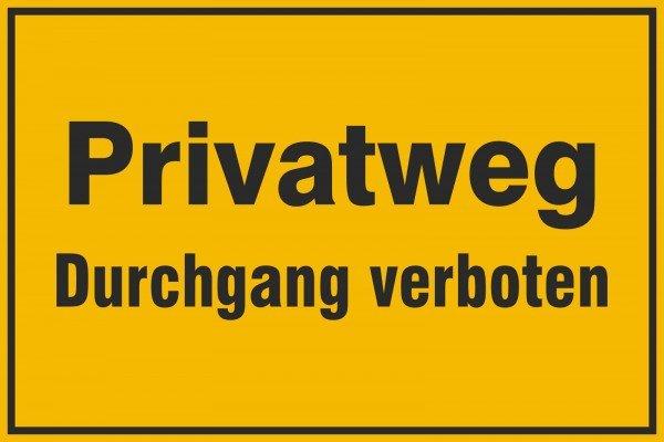 Privatweg - Durchgang verboten Hinweisschild, 30x20cm