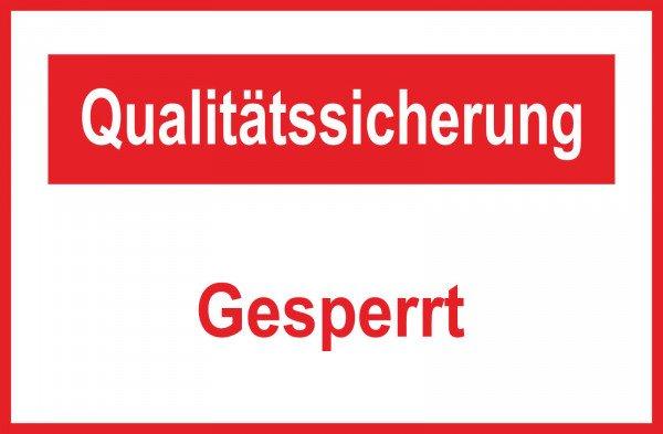 Qualitätssicherung Gesperrt Hinweisschild - 30x20 cm