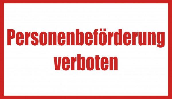 Personenbeförderung verboten Hinweisschild Betriebskennzeichnung 25x15 cm