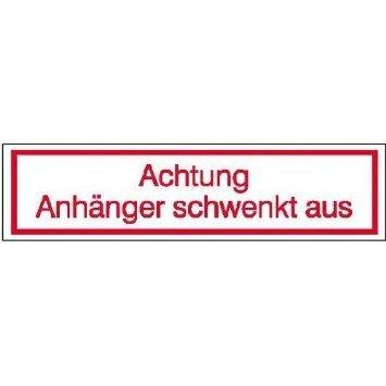 Hinweisschild für Achtung Anhänger schwenkt aus - 50x12,50cm DE756