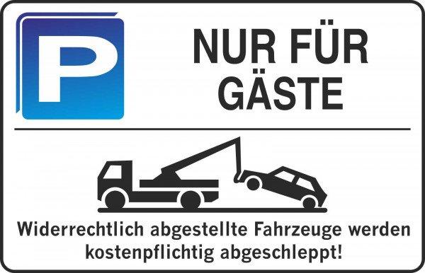 Parkplatzschild - NUR FÜR GÄSTE - 300x200 mm