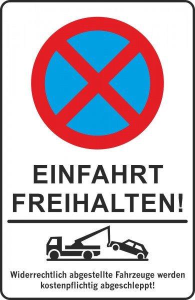 Parkplatzschild - Einfahrt freihalten! - 200x300 mm