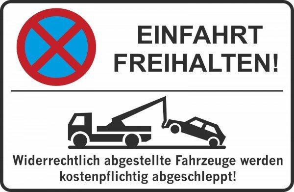 Parkplatzschild - Einfahrt freihalten! - 300x200 mm