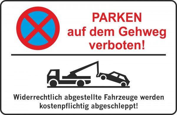 Parkplatzschild - Parken auf dem Gehweg verboten ! - 300x200 cm
