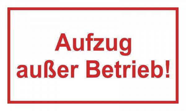 Aufzug außer Betrieb! Hinweisschild - 25x15 cm