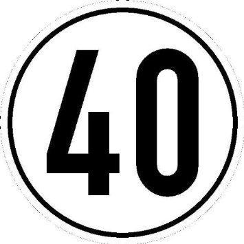 Geschwindigkeitsschild für Kfz Angabe Geschwindigkeit 40 - 20cm DE792