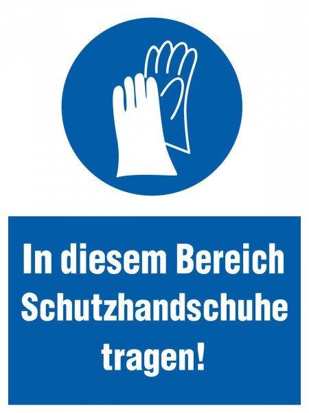 In diesem Bereich Schutzhandschuhe tragen! Gebots-Kombischild, 30x40 cm