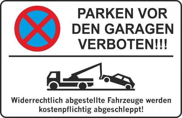 Parkplatzschild - PARKEN VOR DEN GARAGEN verboten !!! - 300x200 cm