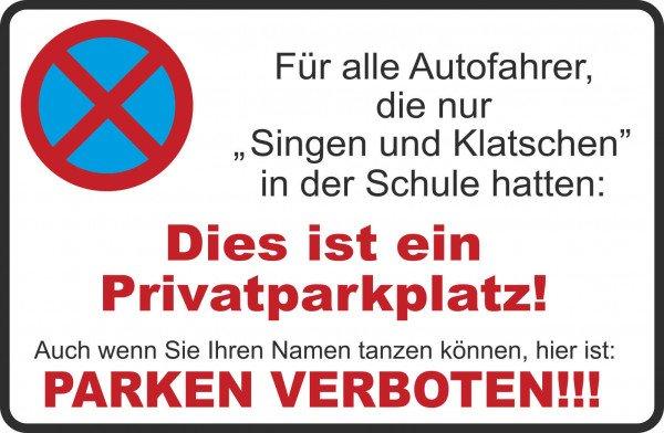 Parkplatzschild - Dies ist ein Privatparkplatz! - 300x200 cm