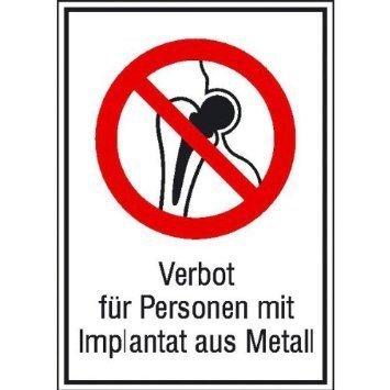 Verbot für Personen mit Implantaten - 13,10x18,50cm DE973